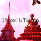 63 Load In The Zen von Lullabies for Deep Meditation