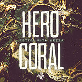Hero & Coral de Estiva