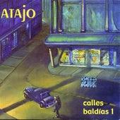 Calles Baldías 1 (Remastered) de Atajo