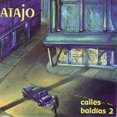 Calles Baldías 2 (Remastered) de Atajo