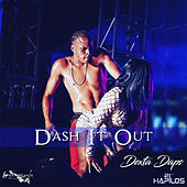 Dash It Out by Dexta Daps