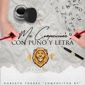 Mis Composiciones Con Puño y Letra by Various Artists