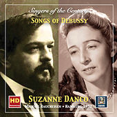 Singers of the Century: Suzanne Danco – Songs of Debussy (Remastered 2019) de Suzanne Danco