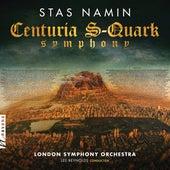 Stas Namin: Centuria S-Quark Symphony by London Symphony Orchestra