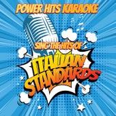 Sing The Hits Of Italian Standards de Power Hits Karaoke