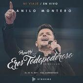 Eres Todopoderoso Popurrí de Danilo Montero