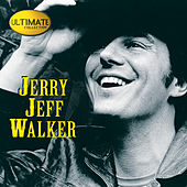 Ultimate Collection:  Jerry Jeff Walker by Jerry Jeff Walker