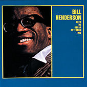 Bill Henderson With The Oscar Peterson Trio (Expanded Edition) by Bill Henderson