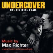 Undercover – Une histoire vraie (Bande originale du film) de Max Richter