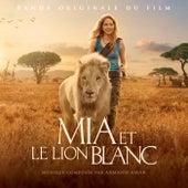 Mia et le lion blanc (Bande originale du film) von Armand Amar
