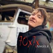 70x7x von Angèle
