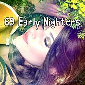 69 Early Nighters by Ocean Sounds Collection (1)