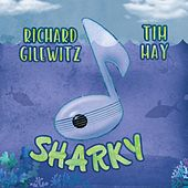 Sharky by Richard Gilewitz