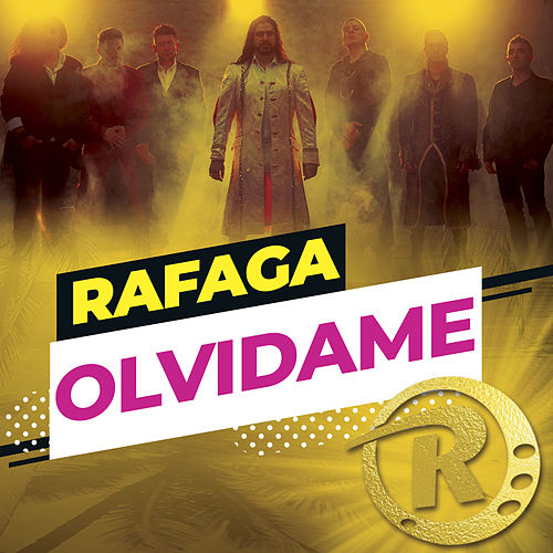 Olvídame (Single) de Ráfaga
