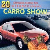 20 Grandes Exitos del Internacional Carro Show de Internacional Carro Show