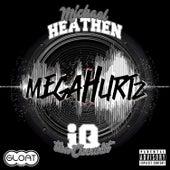 Megahurtz de Michael Heathen