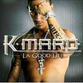La Good life by K.maro