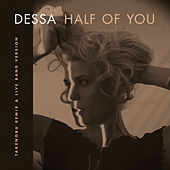 Half of You (Remixes) by Dessa