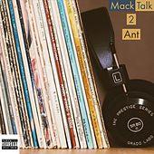 Mack Talk 2 by Ant (comedy)