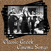 Classic Greek Cinema Songs von Various Artists