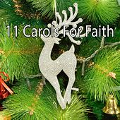 11 Carols For Faith by The Merry Christmas Players
