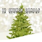 12 Church Carols de Christmas Songs
