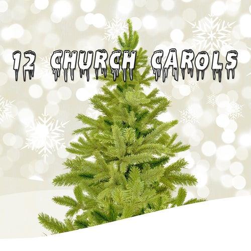 12 Church Carols von Christmas Songs