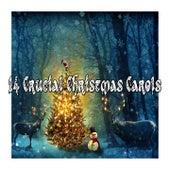 14 Crucial Christmas Carols de Christmas Songs