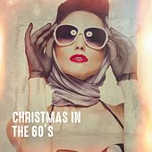 Christmas in the 60's by Various Artists