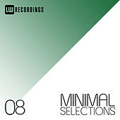 Minimal Selections, Vol. 08 - EP de Various Artists