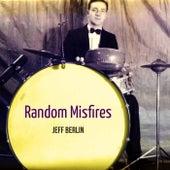 Random Misfires de Jeff Berlin