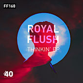 Thinkin' von Royal Flush