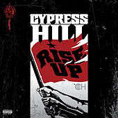 Rise Up de Cypress Hill