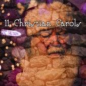 11 Christian Carols by Christmas Hits