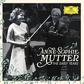 Anne-Sophie Mutter - The Early Years von Anne-Sophie Mutter