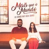 Mais Que O Mundo by Eli Soares