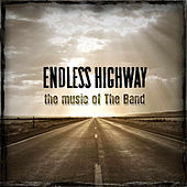 Endless Highway: The Music Of The Band de Various Artists