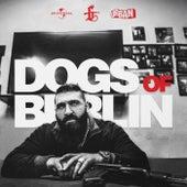 Dogs Of Berlin von Sinan-G