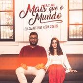 Mais Que O Mundo (Playback) by Eli Soares