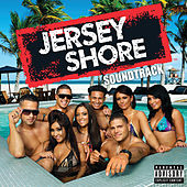 Jersey Shore Soundtrack di Various Artists