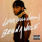 Unfair (Full Version) / Been A While de 6LACK