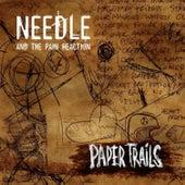 Paper Trails de Needle and the Pain Reaction
