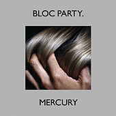 Mercury (CD Single Version) von Bloc Party