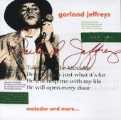 Matador And More by Garland Jeffreys
