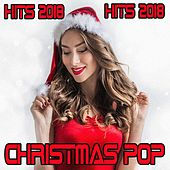 Christmas Pop Hits 2018 von Various Artists