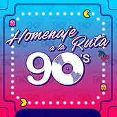 90s Homenaje a la Ruta by Various Artists