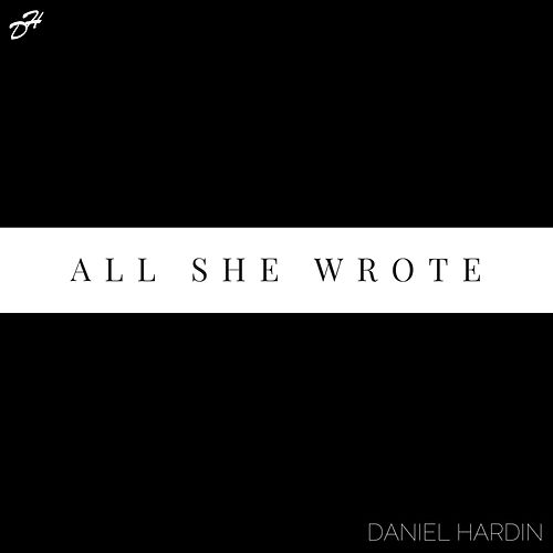 All She Wrote de Daniel Hardin