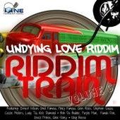 Riddim Train, Volume 6. Undying Love Riddim by Various Artists