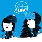 Koning Winter de Kinderliedjes Loulou en Lou