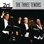The Best Of The Three Tenors 20th Century Masters The Millennium Collection by The Three Tenors